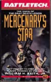 Battletech 07: Mercenary's Star: The Saga of the Gray Death Legion (0451451945) by Keith, William H.