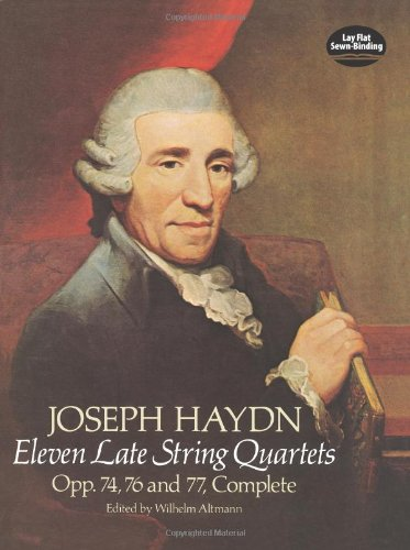 Eleven Late String Quartets, Opp. 74, 76 and 77, Complete...