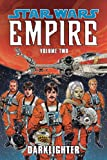 Darklighter (Star Wars: Empire, Vol. 2) (1569719756) by Chadwick, Paul