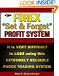 The Forex ''Set & Forget'' Profit Sys...