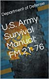 img - for U.S. Army Survival Manual: FM 21-76 book / textbook / text book