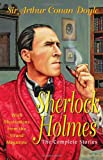 Sherlock Holmes: The Complete Stories With Illustrations from the Strand Magazine (Special Editions)