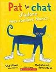 Pat le chat : J'adore mes souliers bl...