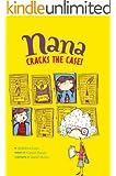 Nana Cracks the Case!: Book 1