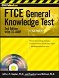 img - for CliffsNotes FTCE General Knowledge Test with CD-ROM, 2nd Edition by Luna McCune Sandra Kaplan PhD Jeffrey S (2011-09-09) Paperback book / textbook / text book