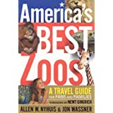 America's Best Zoos: A Travel Guide for Fans & Families ~ Allen W. Nyhuis