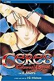Ceres, Celestial Legend 8: Miori (Ceres, Celestial Legend (Pb))