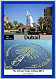 img - for ONE-TWO-GO Dubai: The Quick Guide to Dubai 2014 (One-Two-Go.com Book 11) book / textbook / text book