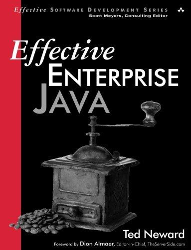 Effective Enterprise Java (Effective Software Development)