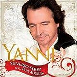 Silverio Perez (w/ Pepe Agu... - Yanni