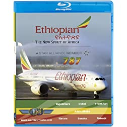 Ethiopian Airlines Boeing 787 DREAMLINER [Blu-ray]