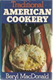 Traditional American Cookery (0304299146) by MacDonald, Betty