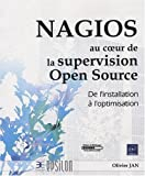 NAGIOS et la supervision Open Source - De l'installation � l'optimisation