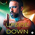 Upside Down: Bronco Boys, Book 2 Audiobook by Andrew Grey Narrated by John Solo