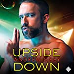 Upside Down: Bronco Boys, Book 2 | Andrew Grey