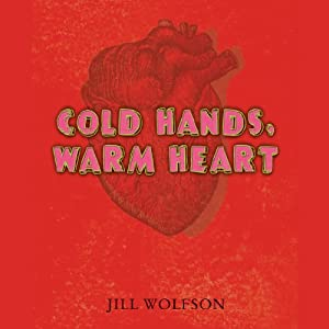 Cold Hands, Warm Heart Audiobook