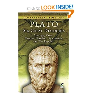 Six Great Dialogues: Apology, Crito, Phaedo, Phaedrus, Symposium, The Republic (Dover Thrift Editions) by Plato and Benjamin Jowett