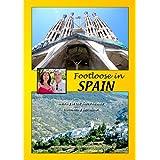 FOOTLOOSE IN SPAIN - Alpujarras & Barcelonaby DEBRA RIXON