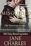 A Misguided Lord (Tenacious Trent Novel) (Tenacous Trents Book 2)
