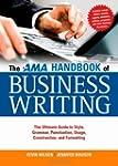 The AMA Handbook of Business Writing:...