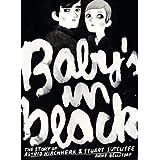 """Baby's in black. The story of Astrid Kirchherr & Stuart Sutcliffevon """"Arne Bellstorf"""""""