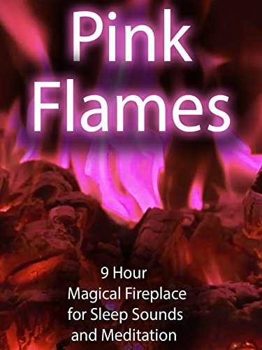 Pink Flames 9 Hour Magical Fireplace for Sleep Sounds and Meditation