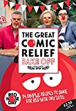 The Great Comic Relief Bake Off: 14 Simple Recipes to Bake for Red Nose Day 2015 (Comic Relief 2015)