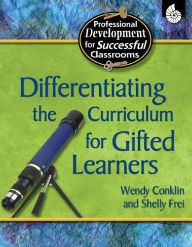 Differentiating the Curriculum for Gifted Learners...