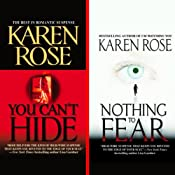 You Can't Hide & Nothing to Fear | [Karen Rose]
