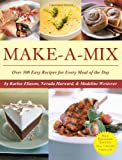 img - for Make-A-Mix by Karine Eliason (2006-12-26) book / textbook / text book