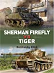 Sherman Firefly Vs Tiger: Normandy 19...
