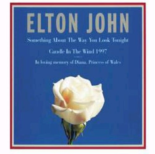 Elton John - Something About the Way You Look Tonight/Candle in the Wind 1997/You Can Make History ( - Zortam Music