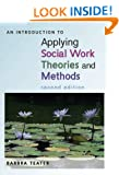 An Introduction to Applying Social Work Theories and Methods