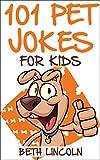101 Pet Jokes for Kids