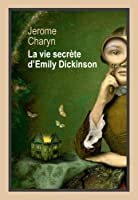 La vie secrète d'Emily Dickinson © Amazon