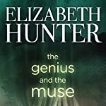 The Genius and the Muse | Elizabeth Hunter