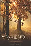 img - for Weathered, Encouragement Through All Seasons, Fall: 31 days of fall (Volume 4) book / textbook / text book