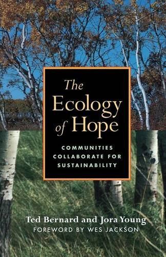 The Ecology of Hope: Communities Collaborate for Sustainability