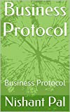 Business Protocol: Business Protocol (English Edition)