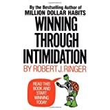 Winning Through Intimidation ~ Robert J. Ringer