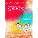 Dance Selection Music Score Vol.3 �u�W�F�b�g�R�[�X�^�[���u�v�U�t����'����y�U�t�����y���i�ψ���ɂ��