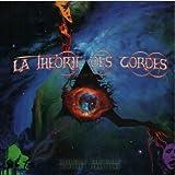 Premi??res Vibrations by LA THEORIE DES CORDES (2013-08-03)