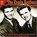 The Everly Brothers Walk Right Back