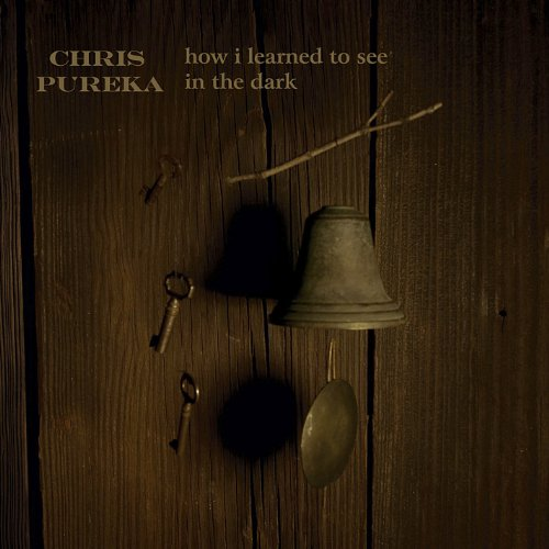 Chris Pureka-How I Learned To See In The Dark-PROMO-CD-FLAC-2014-DCRD Download