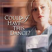 Could I Have This Dance?: Claire McCall Series, Book 1 | [Harry Kraus, M.D.]