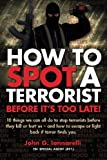 How To Spot A Terrorist: Before It's Too Late