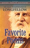 Favorite Poems (Dover Thrift Editions) (0486272737) by Henry Wadsworth Longfellow