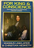 img - for For King & Conscience: John Graham of Claverhouse, Viscount Dundee book / textbook / text book