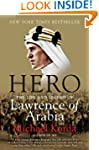 Hero: The Life and Legend of Lawrence...