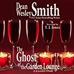 The Ghost of the Garden Lounge: A Jukebox Story (       UNABRIDGED) by Dean Wesley Smith Narrated by TJ Jones